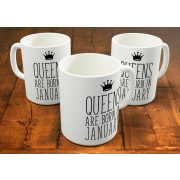Queens are born in January - januári hercegnők