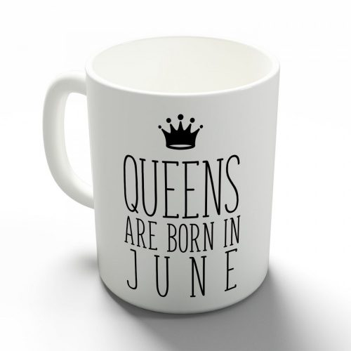 Queens are born in June - júniusi hercegnők