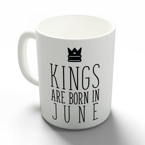 Kings are born in June - júniusi királyok