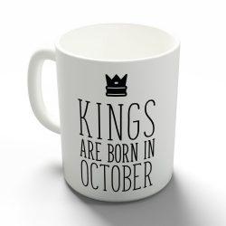 Kings are born in October - októberi királyok