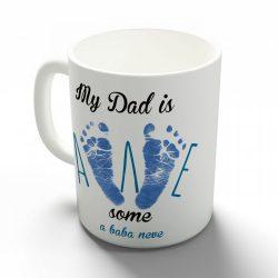 Az én papám fantasztikus !(névre szóló bögre!)