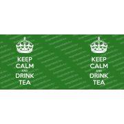 Keep Calm and drink tea bögre