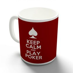 Keep Calm and Play Poker bögre