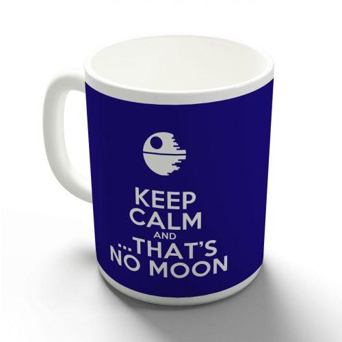 Keep Calm and That's no Moon bögre több színben