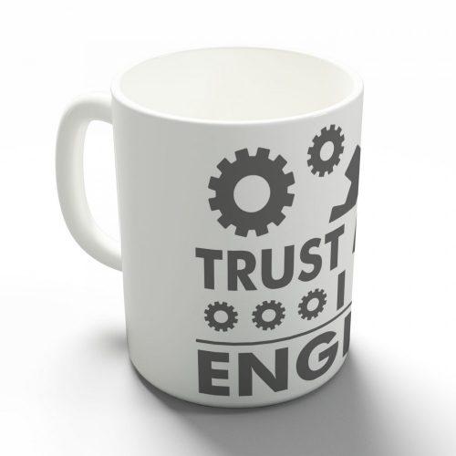 Bíz bennem, mérnök vagyok bögre